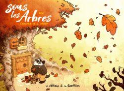 SOUS LES ARBRES -  L'AUTOMNE DE MONSIEUR GRUMPF 01