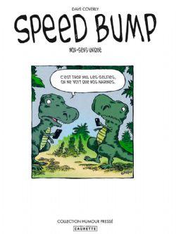 SPEED BUMP - NON-SENS UNIQUE
