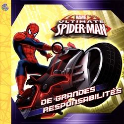 SPIDER-MAN -  DE GRANDES RESPONSABILITÉS -  ULTIMATE SPIDER-MAN
