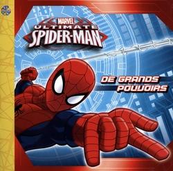 SPIDER-MAN -  DE GRANDS POUVOIRS -  ULTIMATE SPIDER-MAN