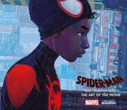 SPIDER-MAN -  THE ART OF THE MOVIE (ENGLISH V.) -  INTO THE SPIDER-VERSE