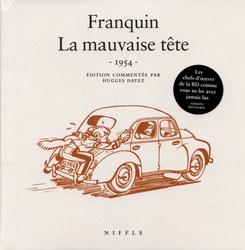 SPIROU ET FANTASIO -  LA MAUVAISE TÊTE (ÉDITION RESTAURÉE 1954)