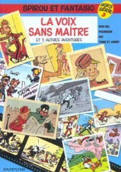 SPIROU ET FANTASIO -  LIVRE USAGÉ - LA VOIX SANS MAÎTRE ET AUTRES AVENTURES (HORS SÉRIE, TOME 03) (FRANÇAIS)