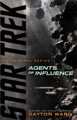 STAR TREK -  AGENTS OF INFLUENCE MM -  THE ORIGINAL SERIES