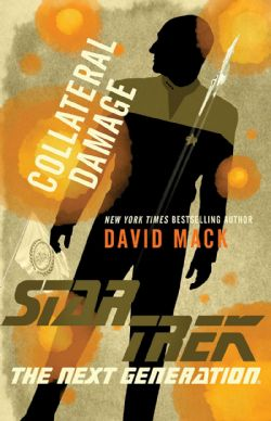 STAR TREK -  COLLATERAL DAMAGE -  STAR TREK THE NEXT GENERATION