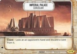 STAR WARS DESTINY -  IMPERIAL PALACE - CORUSCANT -  LEGACIES