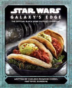 STAR WARS -  GALAXYS EDGE COOKBOOK HC