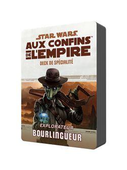 STAR WARS JEU DE RÔLE -  DECK DE SPÉCIALITÉ BOURLINGUEUR (FRANÇAIS) -  AUX CONFINS DE L'EMPIRE