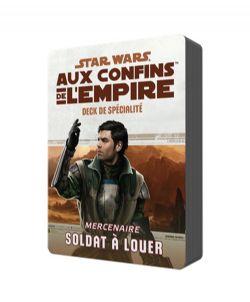 STAR WARS JEU DE RÔLE -  DECK DE SPÉCIALITÉ SOLDAT À LOUER (FRANÇAIS) -  AUX CONFINS DE L'EMPIRE