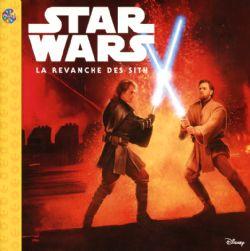 STAR WARS -  LA REVANCHE DES SITHS