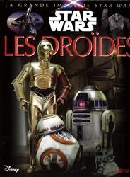 STAR WARS -  LES DROÏDES 6 -  GRANDE IMAGERIE DES SUPER-HEROS, LA