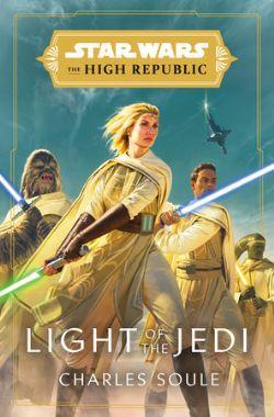 STAR WARS -  LIGHT OF THE JEDI -  THE HIGH REPUBLIC