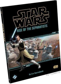 STAR WARS -  RISE OF THE SEPARATISTS -  AN ERA SOURCEBOOK (ENGLISH)