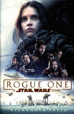 STAR WARS -  ROGUE ONE  HC (MOVIE NOVELIZATION) - LIVRE USAGÉ -  STAR WARS : ROGUE ONE