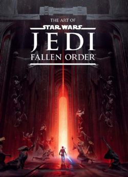 STAR WARS -  THE ART OF STAR WARS: FALLEN ORDER HC -  FALLEN ORDER