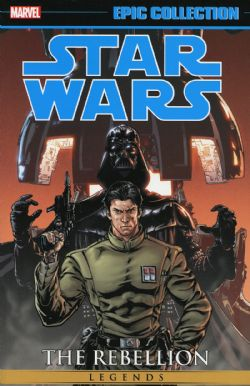 STAR WARS -  THE REBELLION TP -  LEGENDS - EPIC COLLECTION 04
