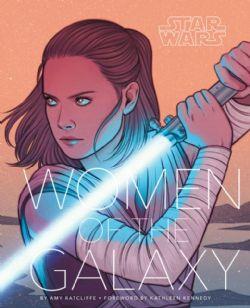 STAR WARS -  WOMEN OF THE GALAXY