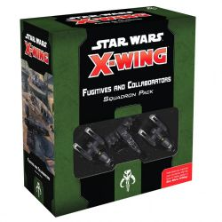 STAR WARS : X-WING 2.0 -  FUGITIVES AND COLLABORATORS (ANGLAIS)