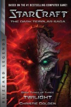 STARCRAFT -  TWILIGHT 03 -  DARK TEMPLAR SAGA, THE