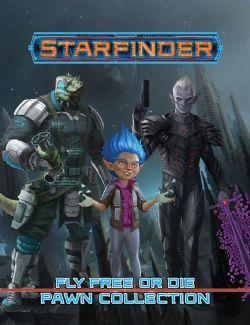 STARFINDER -  FLY FREE OR DIE - PAWN COLLECTION (ANGLAIS)