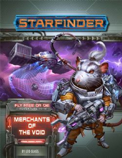 STARFINDER -  MERCHANTS OF THE VOID (ANGLAIS) -  FLY FREE OR DIE 2