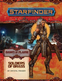 STARFINDER -  SOLDIERS OF BRASS (ANGLAIS) -  DAWN OF FLAME 2