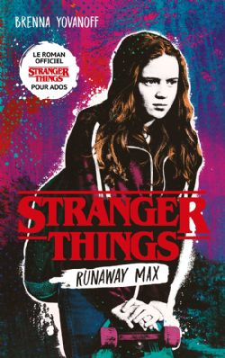 STRANGER THINGS -  RUNAWAY MAX