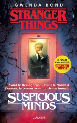 STRANGER THINGS -  SUSPICIOUS MINDS (V.F.)