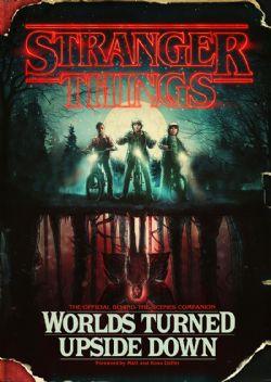 STRANGER THINGS -  WORLDS TURNED UPSIDE DOWN (V.A.)