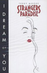 STRANGERS IN PARADISE -  I DREAM OF YOU TP 02
