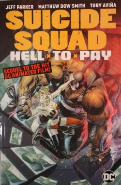 SUICIDE SQUAD -  HELL TO PAY TP