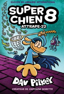 SUPER CHIEN -  ATTRAPE-22 08
