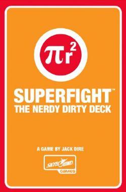 SUPERFIGHT -  THE NERDY DIRTY DECK (ANGLAIS)