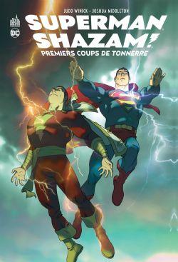 SUPERMAN/SHAZAM! -  PREMIERS COUPS DE TONNERRE