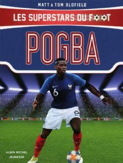 SUPERSTARS DU FOOT, LES -  POGBA