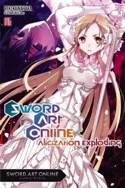 SWORD ART ONLINE -  -ROMAN- (V.A.) -  ALICIZATION EXPLODING 16