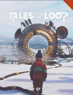 TALES FROM THE LOOP -  OUT OF TIME - HARDCOVER (ANGLAIS)