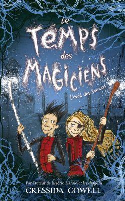 TEMPS DES MAGICIENS, LE -  L'ÉVEIL DES SORCIERS 02