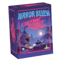 TERROR BELOW -  ULTIME SECRET (FRANÇAIS)