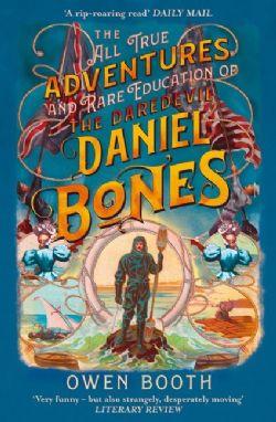 THE ALL TRUE ADVENTURES (AND RARE EDUCATION) OF THE DAREDEVIL DANIEL BONES CS