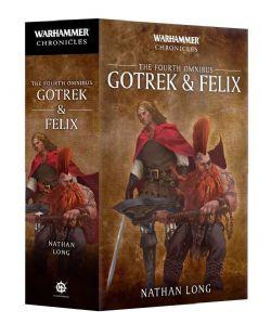 THE FOURTH OMNIBUS - GOTREK & FELIX (ANGLAIS) -  WARHAMMER CHRONICLES