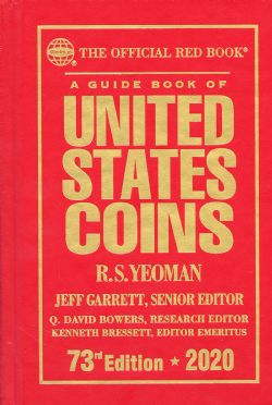 THE OFFICIAL RED BOOK -  A GUIDE BOOK OF UNITED STATES COINS 2020 (73TH EDITION) - HARDCOVER