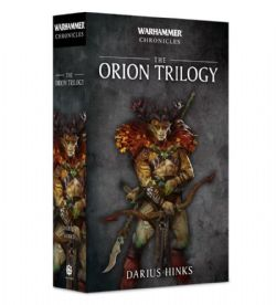 THE ORION TRILOGY - COUVERTURE SOUPLE (ANGLAIS) -  WARHAMMER CHRONICLES