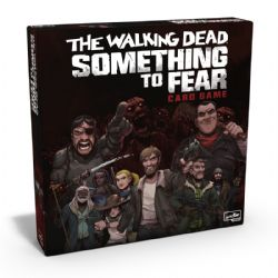 THE WALKING DEAD : SOMETHING TO FEAR (ANGLAIS)