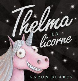 THELMA LA LICORNE