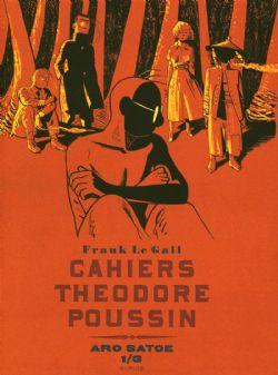 THEODORE POUSSIN -  CAHIERS THEODORE POUSSIN: ARO SATOE 1/3 05