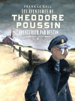 THEODORE POUSSIN -  RÉCIT COMPLET 02