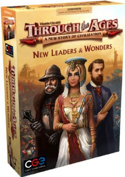 THROUGH THE AGES : A NEW STORY OF CIVILIZATION -  NEW LEADERS AND WONDERS (ANGLAIS)