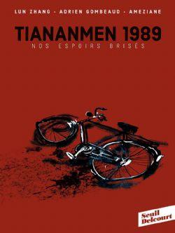 TIANANMEN 1989 NOS ESPOIRS BRISÉS