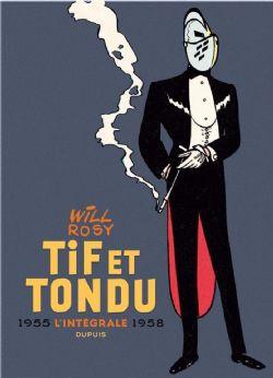TIF ET TONDU -  INTÉGRALE 1955 - 1958